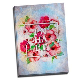 Tablou decor floral - Mesaj INHALE - Aspect zona luminata