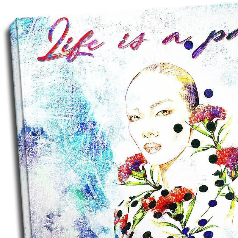 Tablou fashion mesaj - Life is a party - Detaliu