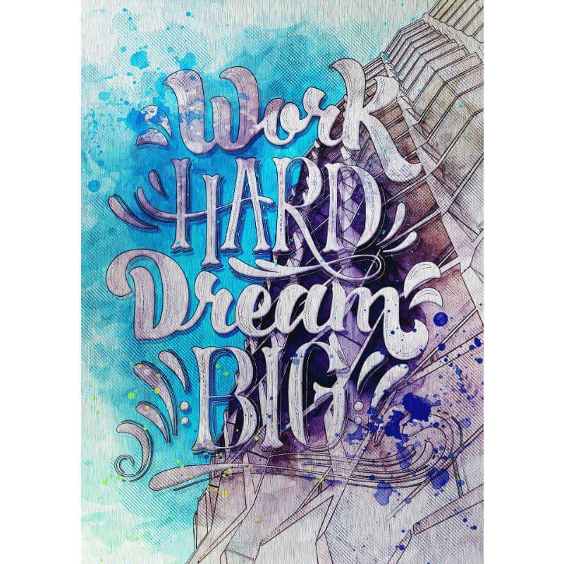 Tablou mesaj motivational - Dream Big - Aspect zona intunecata