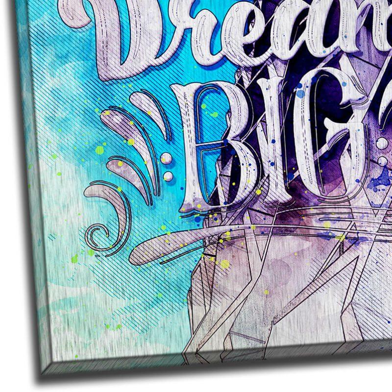 Tablou mesaj motivational - Dream Big - Detaliu lumina