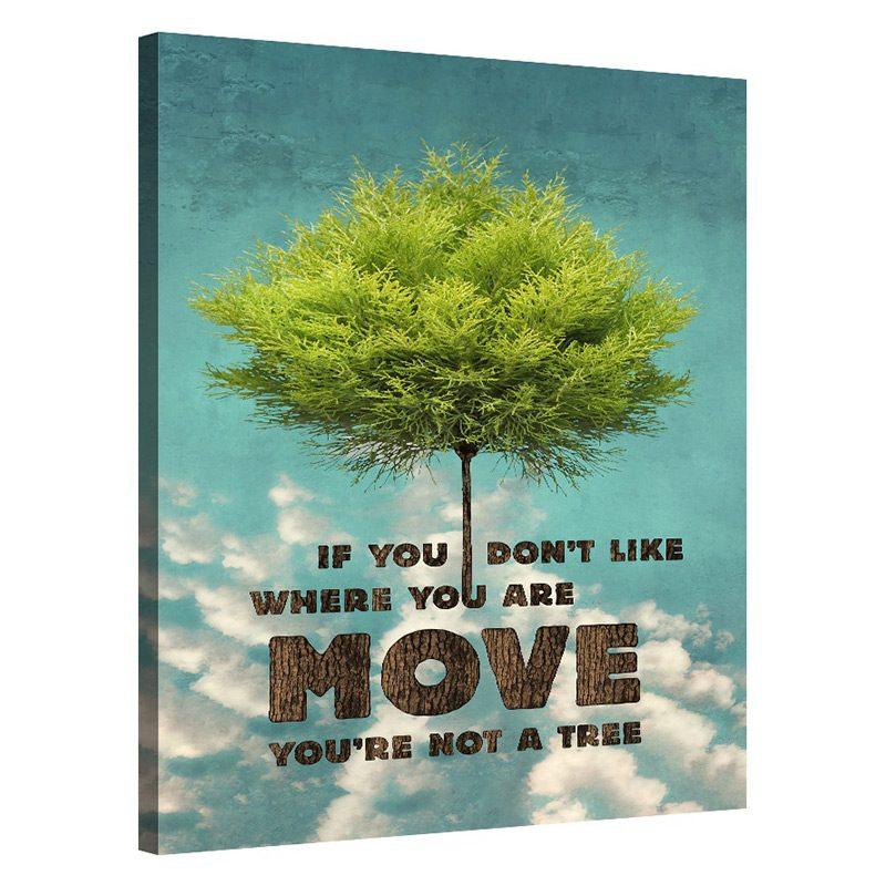 Tablou mesaj motivational Move On